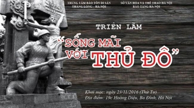 December 5-11: Exhibition 'Living Forever with the Capital' in Hanoi