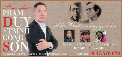 February 25 – March 3: Music Night honouring Pham Duy and Trinh Cong Son in Hanoi